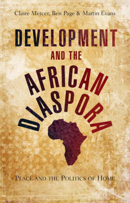 Development and the African Diaspora: Rethinking the Politics of Belonging (BOK)