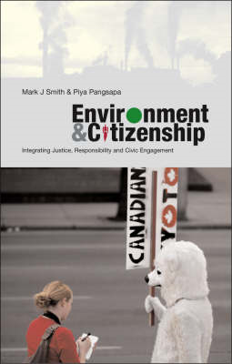 Environment and Citizenship: Integrating Justice, Responsibility and Civic Engagement (BOK)