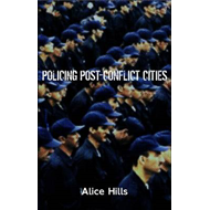 Policing Post-Conflict Cities (BOK)