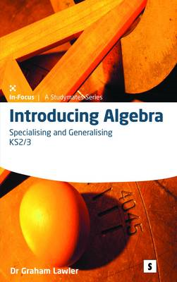 Introducing Algebra 2: Specialising and Generalising: 2 (BOK)