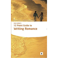 Kate Walker's 12 Point Guide to Writing Romance (BOK)