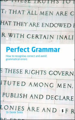 Perfect Grammar: How to Recognise, Correct and Avoid Grammatical Errors (BOK)
