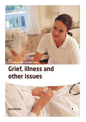Grief, Illness and Other Issues (BOK)