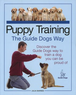 Puppy Training the Guide Dogs Way (BOK)