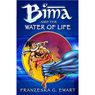 Bima and the Water of Life (BOK)