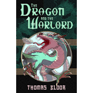 Dragon and the Warlord (BOK)