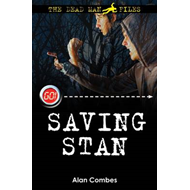 The Dead Man Files: Saving Stan (BOK)
