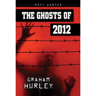 The Ghosts of 2012 (BOK)
