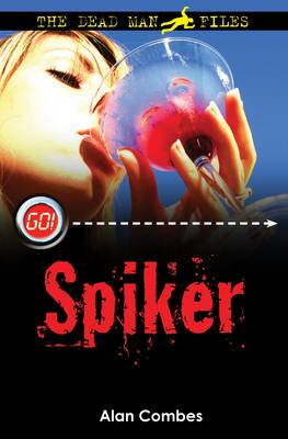 Spiker: The Dead Man Files (BOK)