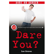 Dare or Danger: Dare You? (BOK)