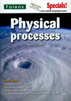 Secondary Specials!: Geography- Physical Processes (BOK)