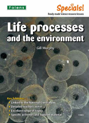 Secondary Specials!: Science- Life Processes and the Environment (BOK)
