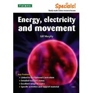 Secondary Specials!: Science- Energy, Electricity and Moveme (BOK)