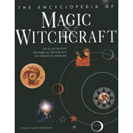 Encyclopedia of Magic & Witchcraft (BOK)