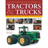 The Illustrated Encyclopedia of Tractors & Trucks: The Ultimate World Reference with Over 1500 Photo (BOK)