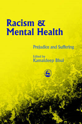 Racism and Mental Health: Prejudice and Suffering (BOK)