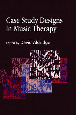Case Study Designs in Music Therapy (BOK)