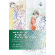 How to Live with Autism and Asperger Syndrome (BOK)