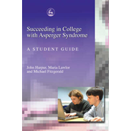 Succeeding in College with Asperger Syndrome (BOK)