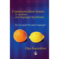 Communication Issues in Autism and Asperger Syndrome: Do We Speak the Same Language? (BOK)