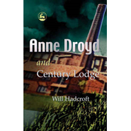 Anne Droyd and Century Lodge (BOK)