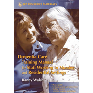 Dementia Care Training Manual for Staff Working in Nursing a (BOK)