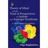 Theory of Mind and the Triad of Perspectives on Autism and A (BOK)