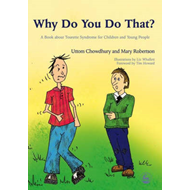 Why Do You Do That?: A Book About Tourette Syndrome for Children and Young People (BOK)