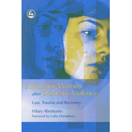 Supporting Women After Domestic Violence: Loss, Trauma and Recovery (BOK)