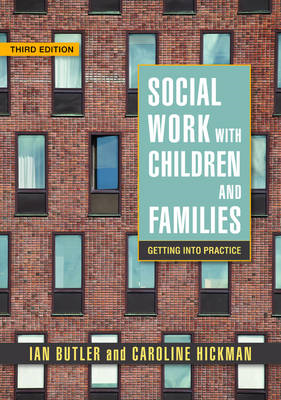 Social Work with Children and Families: Getting into Practice (BOK)