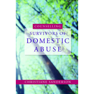 Counselling Survivors of Domestic Abuse (BOK)