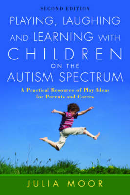 Playing, Laughing and Learning with Children on the Autism S (BOK)