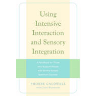 Using Intensive Interaction and Sensory Integration (BOK)