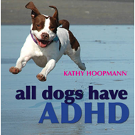 All Dogs Have ADHD (BOK)