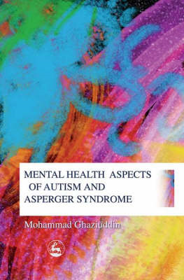 Mental Health Aspects of Autism and Asperger Syndrome (BOK)
