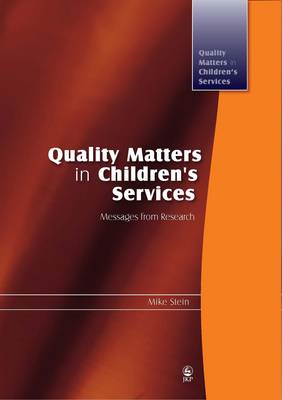 Quality Matters in Children's Services: Messages from Research (BOK)