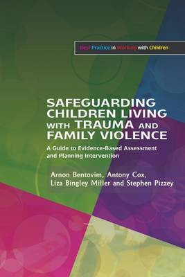 Safeguarding Children Living with Trauma and Family Violence (BOK)
