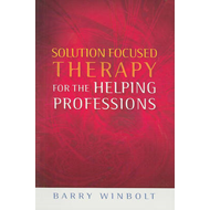 Solution Focused Therapy for the Helping Professions (BOK)