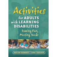 Activities for Adults with Learning Disabilities: Having Fun, Meeting Needs (BOK)