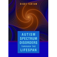 Autism Spectrum Disorders Through the Lifespan (BOK)