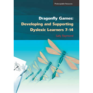 Dragonfly Games: Developing and Supporting Dyslexic Learners 7-14 (BOK)