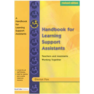 A Handbook for Learning Support Assistants: Teachers and Assistants Working Together (BOK)