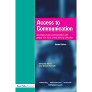 Access to Communication: Developing the Basics of Communication with People with Severe Learning Dif (BOK)