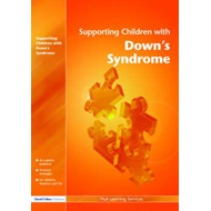 Supporting Children with Down's Syndrome (BOK)