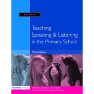 Teaching Speaking and Listening in the Primary School (BOK)
