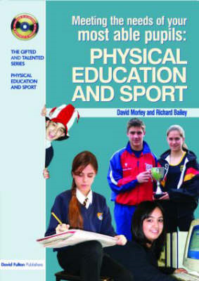Meeting the Needs of Your Most Able Pupils in Physical Education & Sport (BOK)