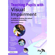 Teaching Pupils with Visual Impairment (BOK)
