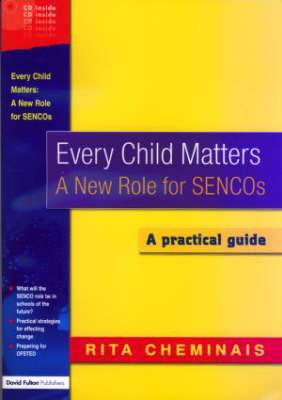 Every Child Matters: A New Role for SENCOS (BOK)