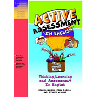 Active Assessment for English: Thinking Learning and Assessment In English (BOK)