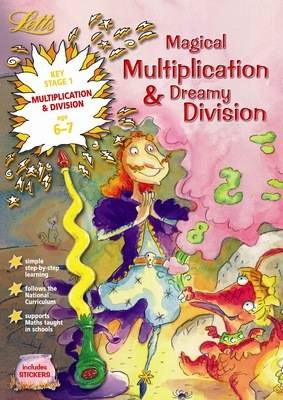 Magical Multiplication and Dreamy Division Age 6-7 (BOK)
